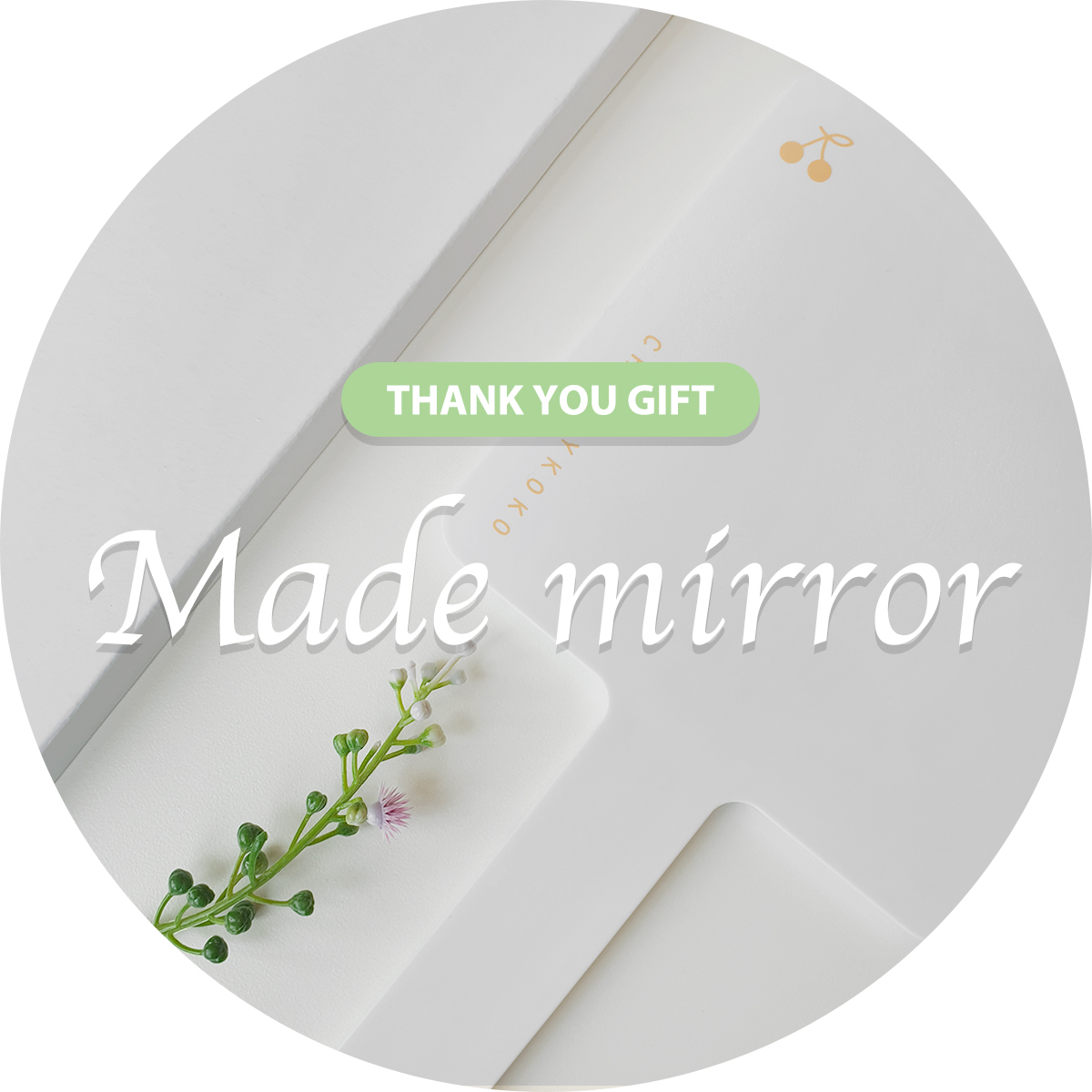 [JUNE GIFT]MADE MIRROR
